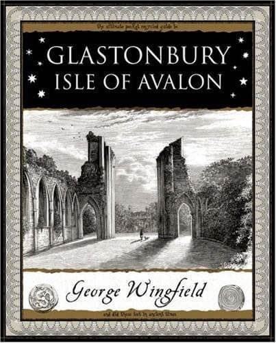 Glastonbury, Ancient Isle of Avalon