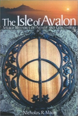 The Isle of Avalon by Nicholas R. Mann