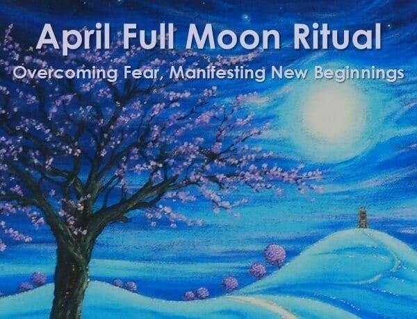 April Full Moon Ritual 2016