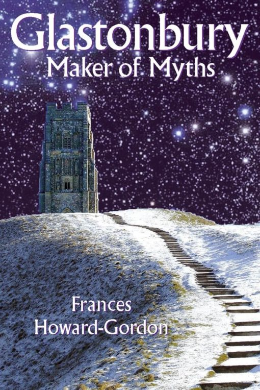 Glastonbury Maker Of Myths