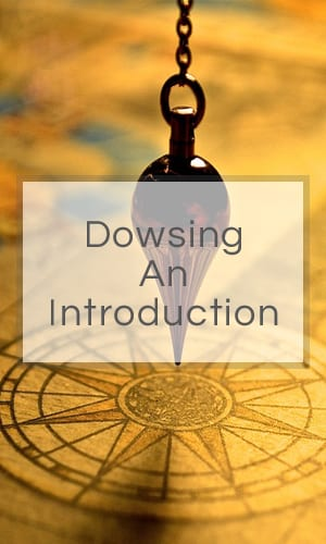 Dowsing – An Introduction