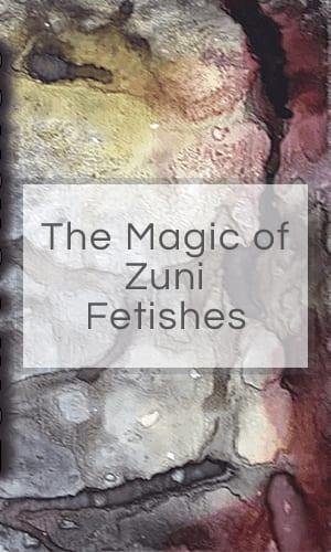 The Magic of Zuni Fetishes