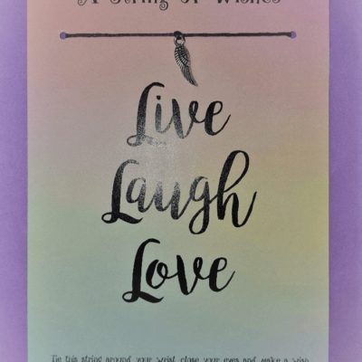 A String of Wishes - Live, Laugh, Love