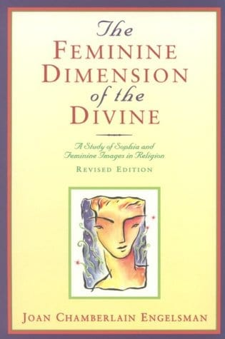 The Feminine Dimension of the Divine