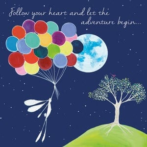 Follow Your Heart and Let The Adventure Begin Card