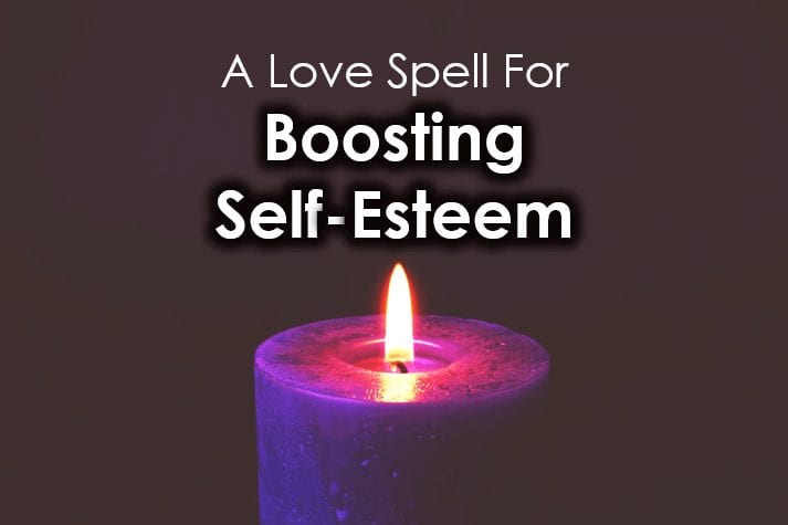 A Love Spell For Boosting Self-Esteem