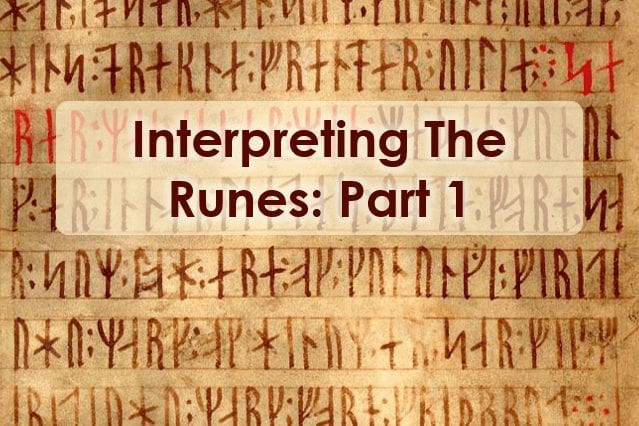 Interpreting The Runes - Part 1