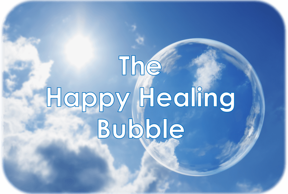 The Happy Healing Bubble