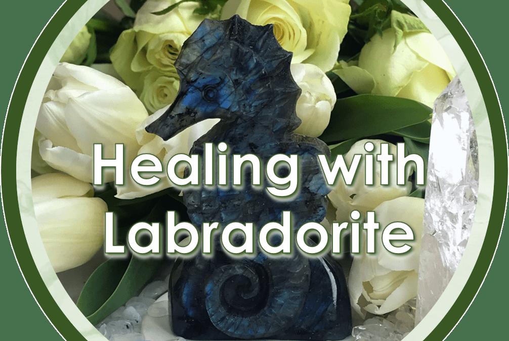 Healing With Labradorite